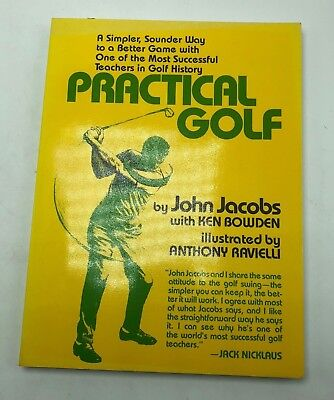 PRACTICAL GOLF: A SIMPLER, SOUNDER WAY TO A BETTER GAME WITH ONE By Ken