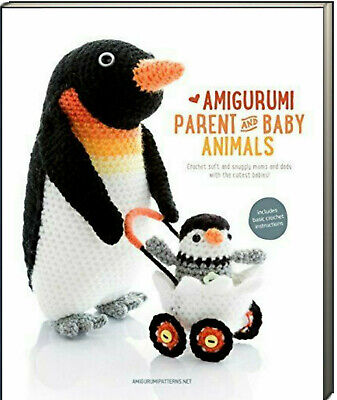 Animals Adults And Babies (Amigurumi Parent and Baby Animals (Paperback) 12 patterns 25 characters)