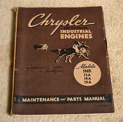 1951 Chrysler Industrial Engines Manualmodels 13a14a15amaintenance Parts