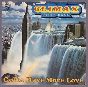 CLIMAX-BLUES-BAND-DISCO-45-GIRI-GOTTA-HAVE-MORE-LOVE-B-W-ONE-FOR-ME-AND-YOU