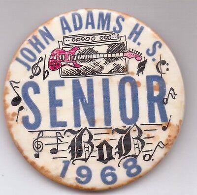JOHN ADAMS H.S.-SENIOR-BOB-PINBACK-THREE INCHES WIDTH-1968