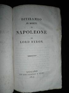 Ditirambo in morte di NAPOLEONE di Lord Byron, Lugano, Vanelli, 1824 - Italia - Ditirambo in morte di NAPOLEONE di Lord Byron, Lugano, Vanelli, 1824 - Italia