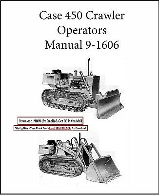 Case 450 Crawler Dozer Bulldozer Operators Maintenance Manual 9-1606