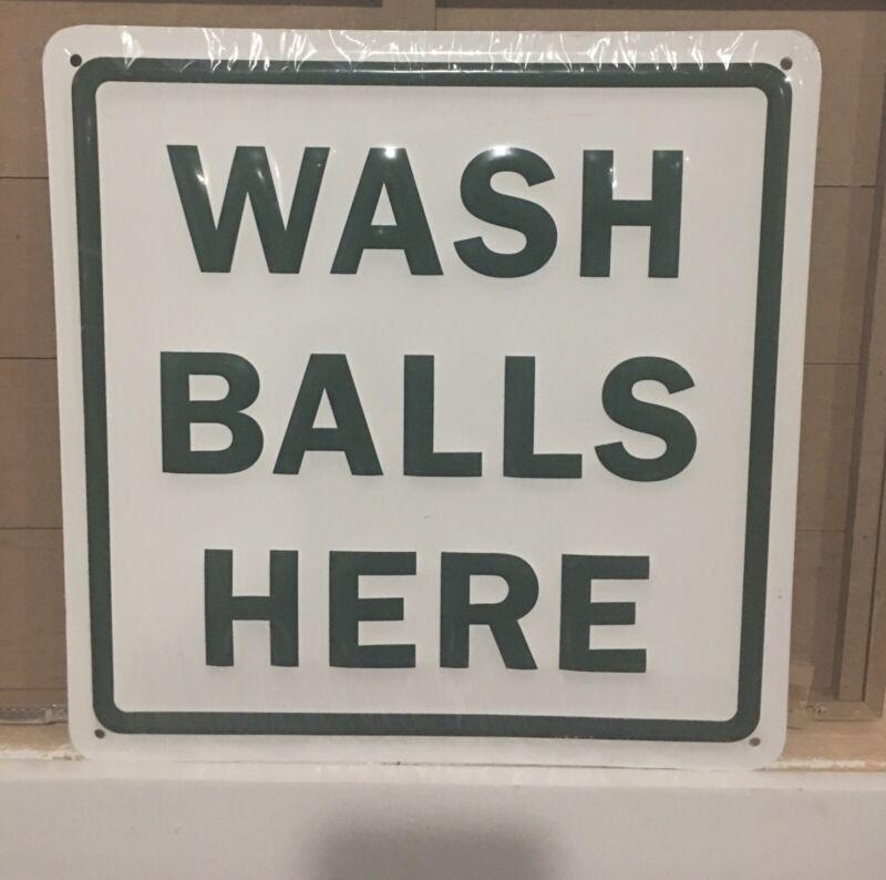 "Wash Balls Here Sign 11.5"" X 11.5"" Embossed Metal Man Cave Golf PGA"