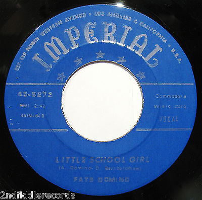 FATS DOMINO-Little School Girl+You Done Me Wrong-Early Rock 45-IMPERIAL #5272