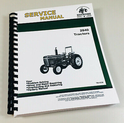 Service Manual For John Deere 2840 Tractor Technical Shop Repair Book Overhaul