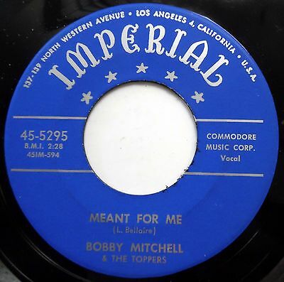 BOBBY MITCHELL & TOPPERS 45 Meant For Me NEAR MINT Doo Wop REISSUE bb3245