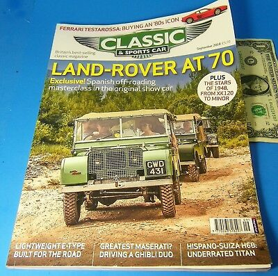 CLASSIC & SPORTS CAR UK MAGAZINE SEPT 2018 Land-Rover At 70 BRITIAN'S (Best Land Rover Magazine)