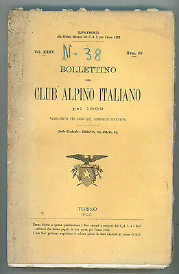 BOLLETTINO DEL CLUB ALPINO ITALIANO PEL 1902 N. 68 VOL. XXXV MONTAGNA ALPINISMO