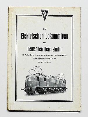 Die Elektrischen Lokomotiven der Deutschen Reichsbahn - 2.: 1924-1937, 1938