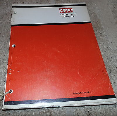Case 1470 Tk Tractor Parts Catalog No. B1110 Vintage Traction King X