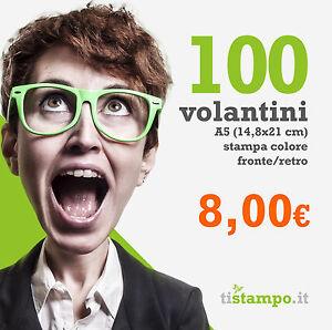 100-VOLANTINI-A5-STAMPA-FRONTE-RETRO-15X21-A-SOLI-8-00-EURO