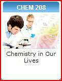 CHEM 208***Chemistry In Our Lives