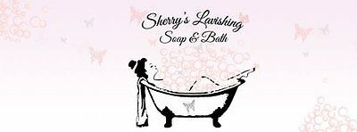 Sherrys Lavishing Soap and Bath