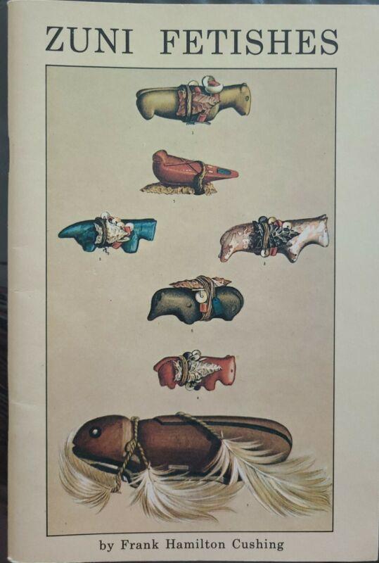 Zuni Fetishes by Frank Hamilton Cushing 1990