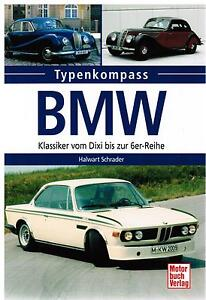 buch typenkompass bmw klassiker vom dixi bis zur 6er reihe. Black Bedroom Furniture Sets. Home Design Ideas