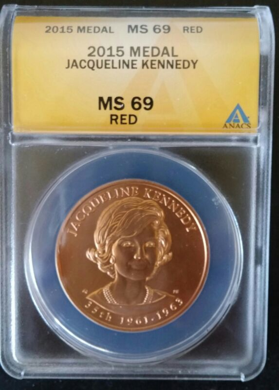 2015 KENNEDY ANAC MS69  FIRST SPOUSE Medal Jacqueline Jackie O Highest graded