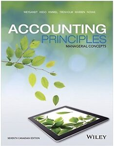 Accounting Principles, Managerial Concepts Seventh Edition