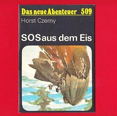 DDR Das neue Abenteuer Nr. 509 SOS aus dem Eis 1989