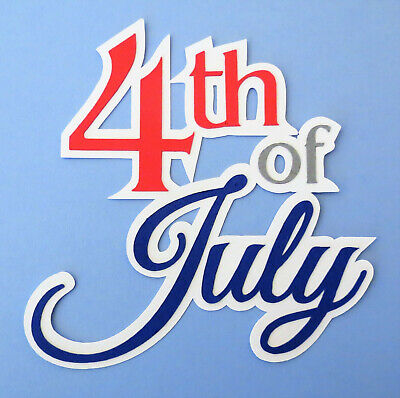 4th Of July USA Independence Title Paper Die Cut Scrapbook -