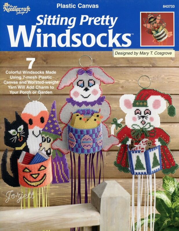 Sitting Pretty Windsocks ~ 7 Holiday Characters plastic canvas pattern book NEW
