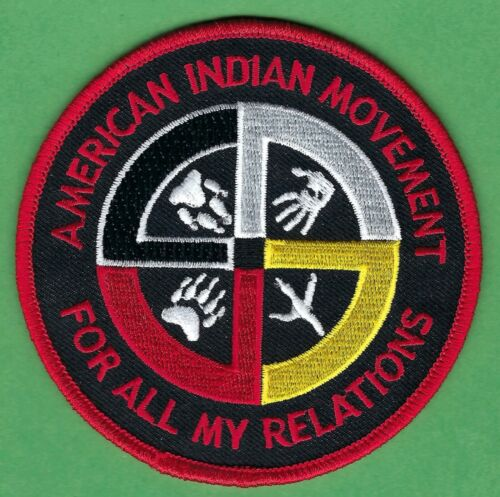 """AIM AMERICAN INDIAN MOVEMENT FOR ALL MY RELATIONS PATCH 3.5"""""""