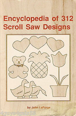- Encyclopedia of 312 Scroll Saw Designs by John LaForge (1988, Paperback)