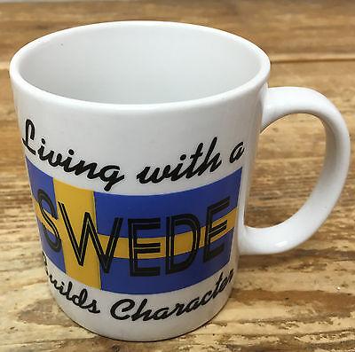 Builds Character Coffee Mug (Living With a Swede Builds Character Swedish Bergquist Trayner Coffee Mug)