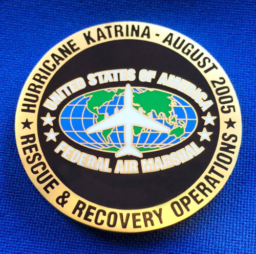 Federal Air Marshal Service Hurricane Katrina New Orleans SAR FAM Challenge Coin