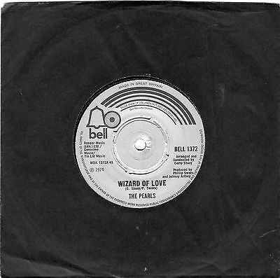 THE PEARLS....WIZARD OF LOVE...BELL...UK..45