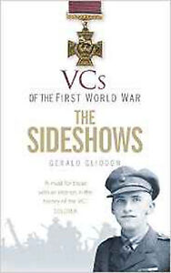 VCs of the First World War: The Sideshows, New, Gliddon, Gerald Book