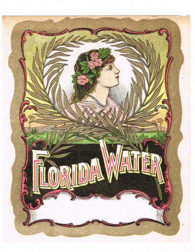 ORIGINAL BOTTLE LABEL VINTAGE RARE FLORIDA WATER ORNATE C1900 BEAUTIFUL OLD D33