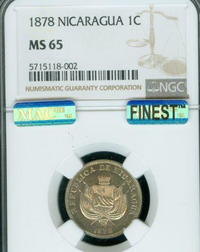 1878 NICARAGUA UN CENTAVOS NGC MAC MS-65 PL PQ FINEST GRADE SPOTLESS FIRST COIN*
