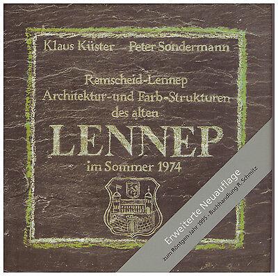 Architektur- und Farb-Strukturen des alten Lennep Klaus Küster Peter Sondermann ()