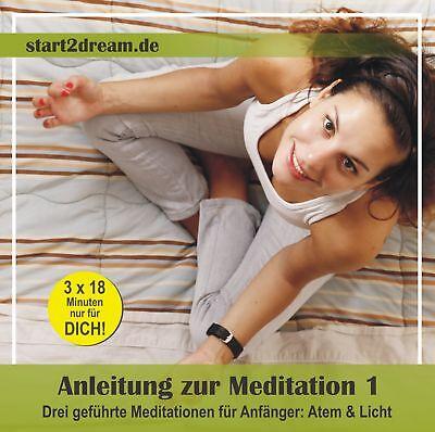 Anleitung zur Meditation. Tl.1, Audio-CD CD