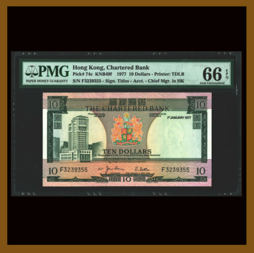 Hong Kong 10 Dollars, 1977 P-74c KNB49f PMG 66 EPQ Chartered Unc /LA