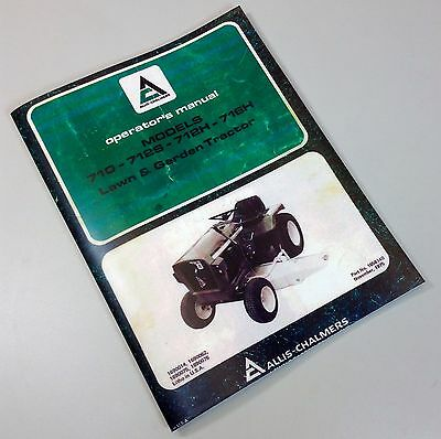 Allis Chalmers 700 Series Operators Owners Manual Lawn Garden Tractor Mower