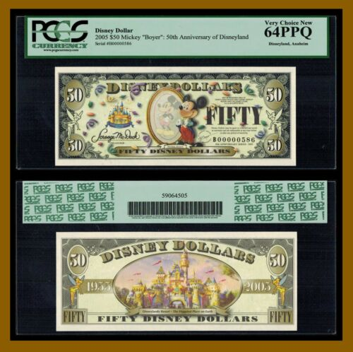 "Disney 50 Dollars, 2005 Serie B Low S/N B00000586 Mickey ""Boyer"" PCGS 64 PPQ"