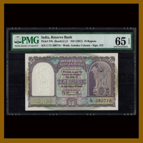 India 10 Rupees, ND 1951 P-37b Sig #72 PMG 65 EPQ Ashoka Column Unc