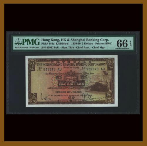 Hong Kong 5 Dollars, 1959-1960 (1960) P-181a KNB68a-d PMG 66 EPQ HSBC Unc /LA