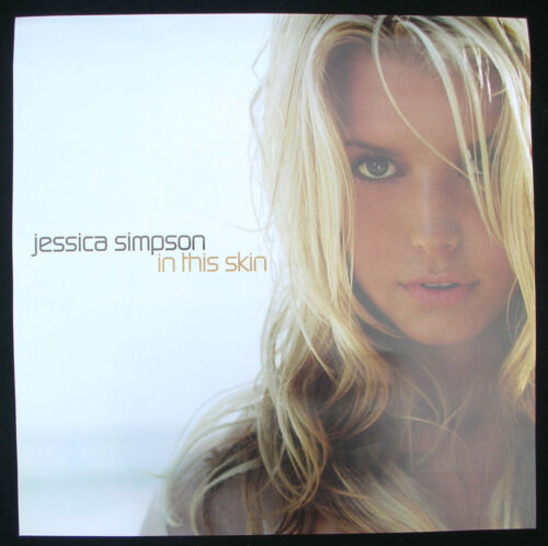 JESSICA SIMPSON In This Skin U.S. Promo Poster Mint- 2003 ORIGINAL! 2 Sided!