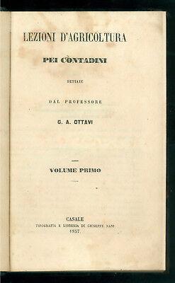 OTTAVI A. G. LEZIONI D'AGRICOLTURA PEI CONTADINI TIP. NANI 1857 3 VOLUMI AGRARIA