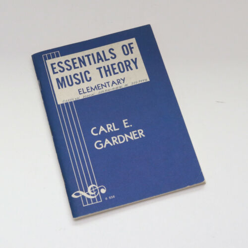1954 Vintage Essentials of Music Theory - Elementary, Carl E Gardner