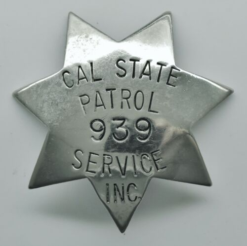 RARE Vintage Obsolete Cal State Patrol Badge. California Police like Star Badge