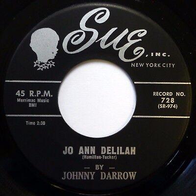 JOHNNY DARROW 45 Jo Ann Delilah / Don't Start Me Talking SUE soul VG+ jr1132 (Ann Darrow)