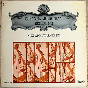 """Classic SUSANNA MILDONIAN Harp Recital No 2 FAURE/TOURNIER/SALZEDO/HINDEMITH - France - État : Genre: Classical Sleeve Grading: Excellent (EX) Style: Harp Record Label: Classic 991.096 Record Size: 12"""" Country/Region of Manufacture: France Duration: LP Speed: 33RPM Record Grading: Near Mint (NM or M-) UPC: Does not apply - France"""