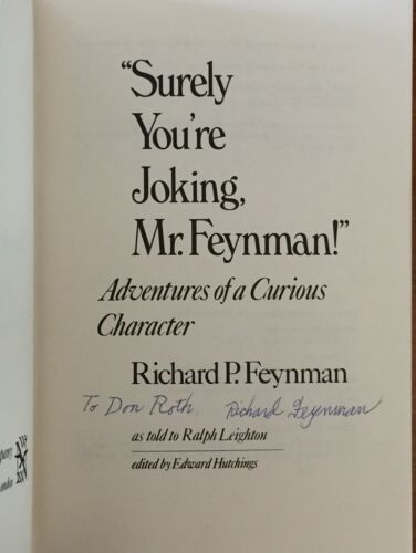 RICHARD FEYNMAN Autographed Inscribed Signed Book Nobel Prize Manhattan Project
