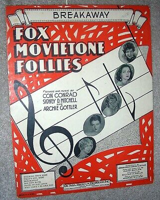 1929 BREAKAWAY Vintage Sheet Music FOX MOVIETONE FOLLIES by Conrad, Mitchell
