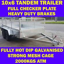 10x6 HEAVY DUTY TANDEM TRAILER WITH CAGE FULLY HOT DIP GALVANISED Dandenong South Greater Dandenong Preview