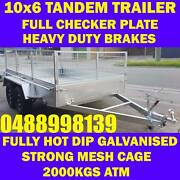 10x6 TANDEM TRAILER FULLY HOP DIP GALVANISED WITH CAGE 2000kgs Clayton Monash Area Preview